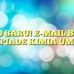 INFO BARU! E-MAIL BARU OLIMPIADE KIMIA UM 2015