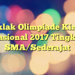 Juklak Olimpiade Kimia Nasional 2017 Tingkat SMA/Sederajat