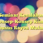 Seminar Kesalahan Konsep-Konsep Kimia (Khusus Rayon Malang)