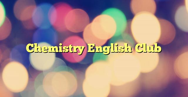 Formulir Pendaftaran Chemistry English Club