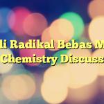 Kenali Radikal Bebas Melalu Chemistry Discuss