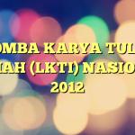 LOMBA KARYA TULIS ILMIAH (LKTI) NASIONAL 2012
